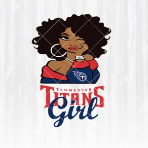 Tennessee Titans Girl svg - Tennessee TitansGirl - NFL Team Girl Svg -Football Team Svg - Football Svg NFL Svg - Digital Download