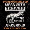 Grandpasaurus svg - Grandpasaurus - You'll get jurasskicked - GrandpaLife SVG -Dinosaur s - Digital Download File