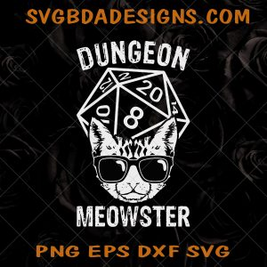 Dungeon Meowster Svg - Dungeon Meowster - Game Lover SVG - Tabletop Gamer SVG - Gamer SVG - Cat Lovers SVG - Digital Download