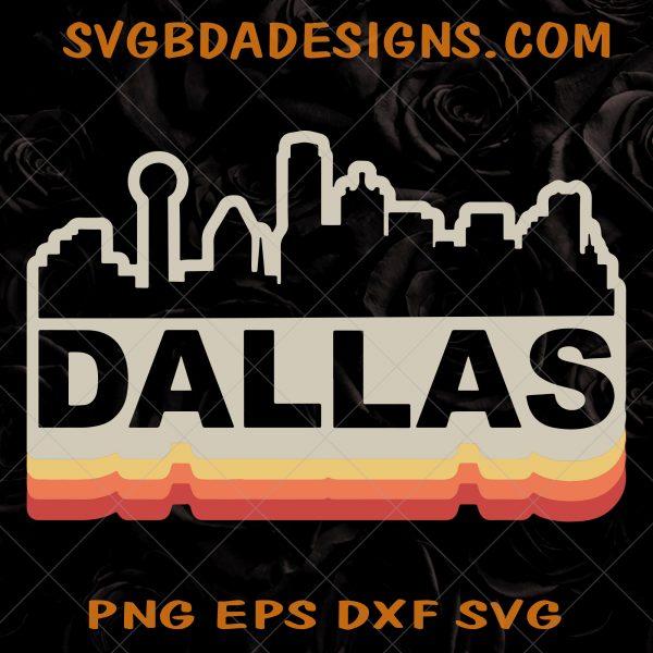 Dallas Skyline Svg - Dallas Skyline - Vintage Retro SVG- Dallas Texas SVG - Dallas Tourist SVG - Dallas Hometown SVG - Digital Download