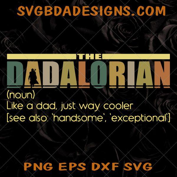 The Dadalorian Defination Like A Dad SVG - The Dadalorian Defination Like A Dad - Starwar Svg- Father day Svg - Digital Download