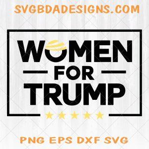 Women for Trump Svg - Women for Trump -Trump Hair -President Trump 2020 - Pro Trump - Digital download