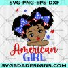 All American Afro Girl Svg - All Afro American Girl - Peekaboo Girl Svg - African American Svg- 4th of July Svg - Afro Puff Girl Svg -Digital Download