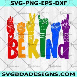 LGBT Pride Parade SVG - Pride Svg- Pride Parade Svg-Be Kind Rainbow Svg- Rainbow svg- - Cricut- Silhouette- Digital Download