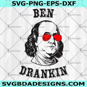 Ben Drankin SVG - Ben Drankin -4th of july Svg - july 4th Svg -independence day Svg - america Svg, Digital Download