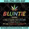 Bluntie Like A Regular Aunty SVG - Bluntie Like A Regular Aunty -Weed Aunty SVG - Cannabis Aunty SVG- Digital Download