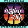 The Valley Oop Basketball Phoenix Suns Valley SVG - The Valley Pheonix Suns -Phoenix Suns NBA Basketball Team SVG - Pheonix Suns Basketball svg