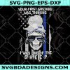Your First Mistake Was Thinking I Was One Of The Sheep SVG - Your First Mistake Was Thinking I Was One Of The Sheep - Skull Svg - Digital Download