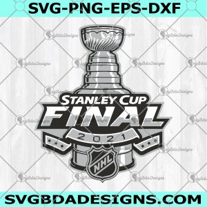 Stanley Cup Final Svg - Stanley Cup Final -Playoffs 2021 Svg - Stanley Cup Emblem - Stanley Cup - Digital Download