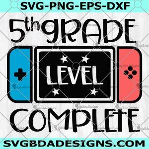 Fifth Grade Level Complete SVG - Fifth Grade Level Complete - 5th Grade Graduation Svg - Video Game svg - Grade School Svg - Digital Download