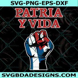 Patria y Vida Svg - Patria y Vida - SOS Cuba Svg - Que viva Cuba siempre - Cuba Libre - Oramos Por Cuba - Freedom Cuba - Cricut - Digital Download