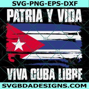 Patria y vida viva Cuba Libre SVG - Patria y Vida viva Cuba Libre - SOS Cuba Svg - Cuba Libre - Oramos Por Cuba - Cricut - Digital Download