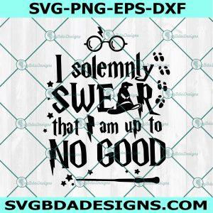 I Solemnly Swear I Am Up To No Good Svg - I Solemnly Swear I Am Up To No Good - Harry Potter SVG - Gryffindor - SVG - Hogwarts - Cricut - Digital Download