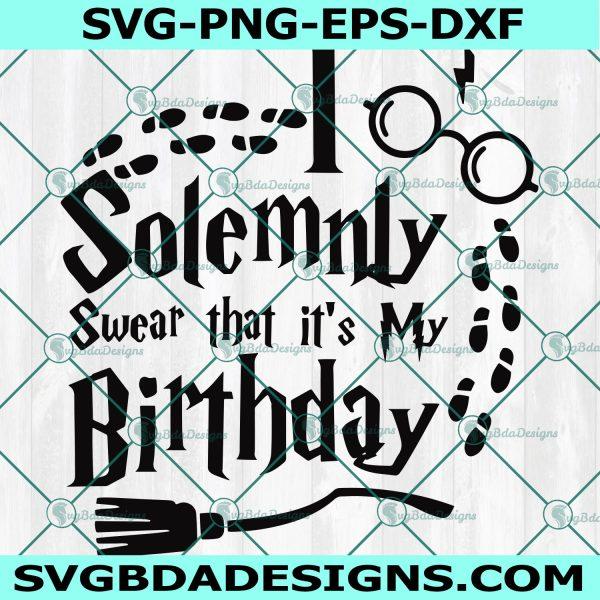 I solemnly swear that It's my birthday Svg- Hogwarts School Svg - Hogwarts Svg - Wizardry Svg - Harry Potter Svg -Cricut - Digital Download