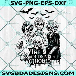 Halloween The Golden Ghouls Svg - Halloween The Golden Ghouls - Golden Girls Svg - Golden Ghouls Svg -Halloween svg - Cricut- Digital Download