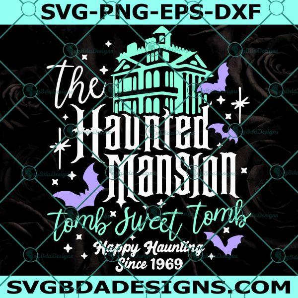 Haunted Mansion Svg - Haunted Mansion - Tomb Sweet Tomb Svg - Hitch Hiking Ghosts Svg - Disney Mansion Svg - Happy Hunting Svg - Digital Download