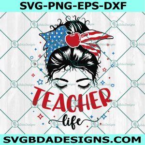 Teacher Life Svg - Teacher Svg - Preschool Teacher svg - Teach Love Inspire - All american teacher svg - Back to School Svg - Cricut - Digital Download