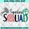 Superhero Squad Svg- Marvel svg - Captian Svg - Spiderman svg - Thor Svg- Hulk Svg- Cricut - Digital Download