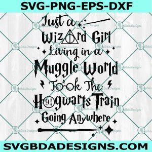 Just a Wizard Girl svg - Just a Wizard Girl - Harry potter svg - Hogwarts - wizard svg- Cricut - Digital Download