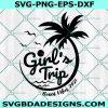 Girls Trip Beach Vibes 2021 svg, Summer Beach, Hello Summer Svg, On the Beach Svg, Cricut, Digital Download