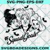 Hocus Pocus Sanderson Sisters SVG, Witches Hair Cute, I smell Children, Halloween SVG , Cricut, Digital Download