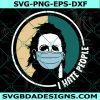 Michael Myers Face Mask Svg I Hate People Svg, Face Mask SVG, Horror Movies Svg, Halloween Svg, Cricut , Digital Download
