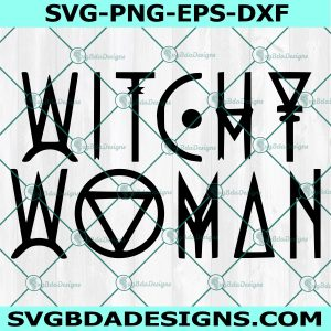 Witchy Woman Svg, Witches Svg,Witchy Woman, Witch Vibes Svg, Witch Svg ,Halloween svg ,Sihouette, Cricut, Digital Download