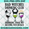 Bad Witches Drinking Club Svg, Bad Witches Drinking Club .Halloween Svg, Cricut, Digital Download