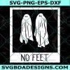 Beetlejuice Ghosts No Feet SVG,Beetlejuice Ghosts No Feet, Horror svg, Halloween SVG, Cricut, Digital Download