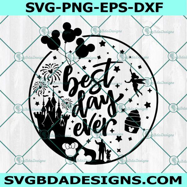 Best Day Ever Svg, Disney Castle, Disney Trip Svg, tinkerbell, mickey balloons svg, Cricut, Digital Download