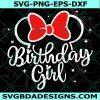 Birthday Girl Svg, Minnie Birthday Svg, Disney Birthday Trip Svg, Cricut, Digital Download