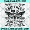 Buffalo Bill's Body Lotion Svg, Cricut, Digital Download