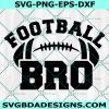 Football Brother svg, Football Bro svg, Football svg, Brother svg, Cricut, Digital Download