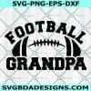 Football Grandpa svg, Football Grandfather svg, Football svg, Grandpa svg, Cricut, Digital Download