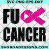 Fuck Cancer svg, Breast Cancer svg, Cancer Survivor svg