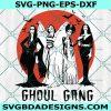 Ghoul Gang Halloween Svg, Ghoul Gang Halloween,Ghoul Gang Witch Svg, Horror Movie Svg , Halloween Svg , Cricut , Digital Download
