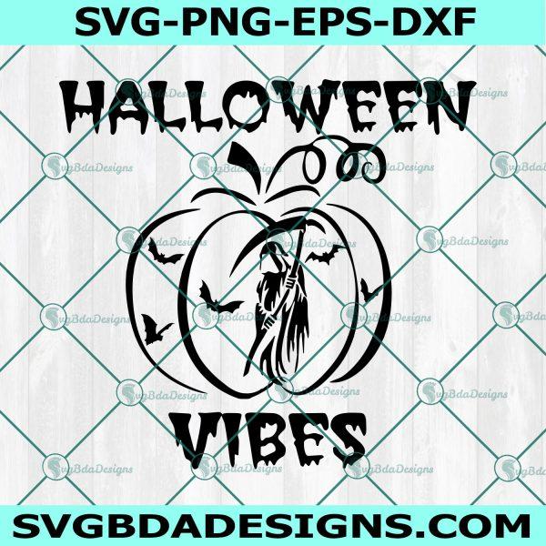 Halloween Vibes svg, Halloween Vibes, Pumpkin Svg, Ghost svg, Death Svg, Cricut, Digital Download