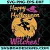 Happy halloween witches svg, Happy halloween witches, Witches Halloween Svg, disney svg, Halloween svg, Cricut, Digital Download