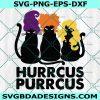 Hurrcus Purrcus Svg, black cat Svg, Hocus Pocus svg, Halloween Svg, Cricut, Digital Download