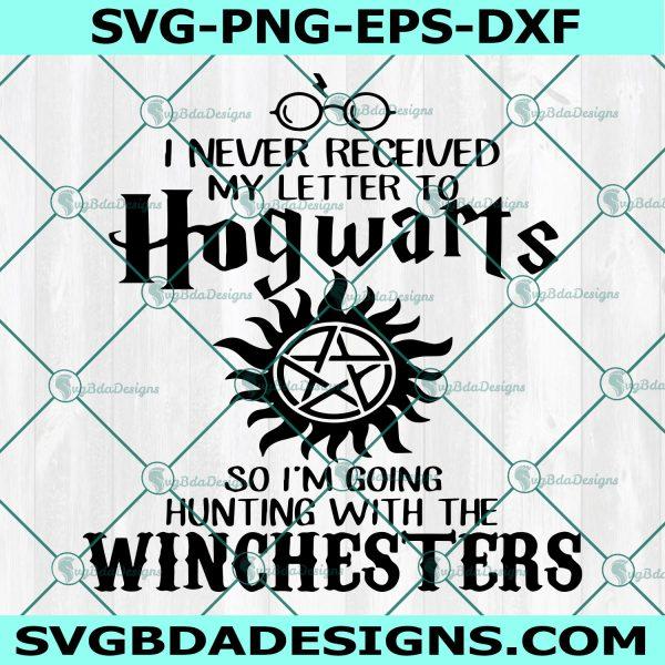 I Never Received My Letter To Hogwarts Svg, I Never Received My Letter To Hogwarts ,Huntin with the Winchesters Svg , Hogwarts Svg, Harry POtter Svg, Cricut , Digital Download