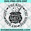 It's allAmuck Amuck Amuck SVG, Sanderson Sisters Svg, Hocus Pocus Svg