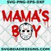Jason Mama's Boy svg, Friday the 13th Svg, Jason Vorhees Svg, Horror svg, Halloween Svg, Camp Crystal Lake Svg, Cricut, Digital Download