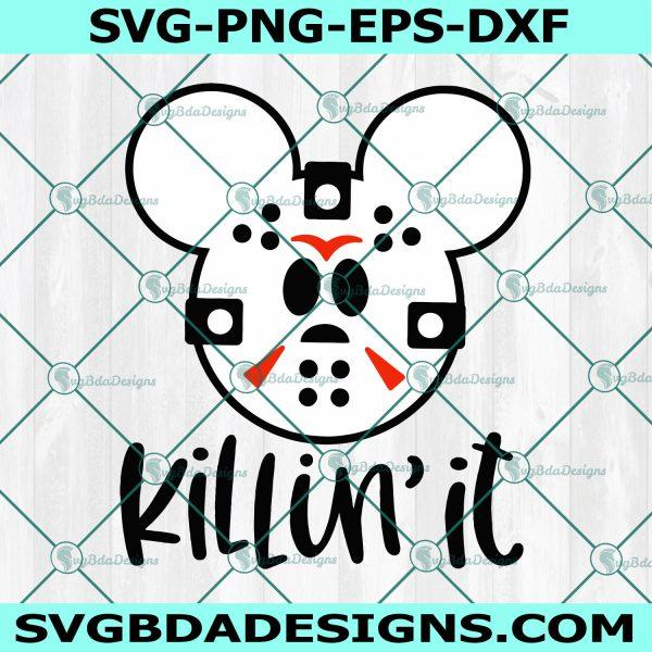 Mickey Jason voorhees Svg, Mickey Jason voorhees ,Killin' It Svg, Mickey Head Svg, Disney Halloween Svg, Cricut, Digital Download