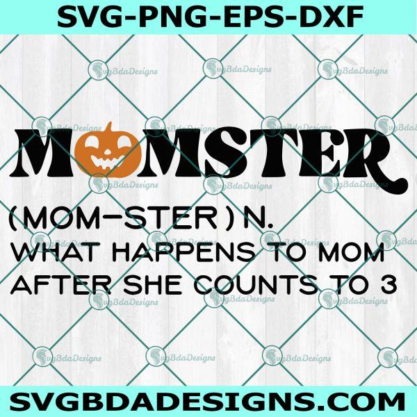 Momster Svg, Pumpkin Svg, Momster, Halloween Funny Svg, Halloween SVG, Cricut, Digital Download