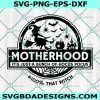 Motherhood Witch SVG, Motherhood Witch ,Witch Club svg, It's Just a Bunch of Hocus Pocus svg, Halloween Svg, Cricut, Digital Download