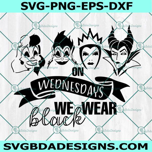 On Wednesday we wear Black Svg, On Wednesday we wear Black, Disney Villains Svg, Villains Svg, Halloween Svg, Cricut, Digital Download