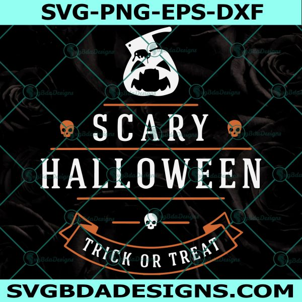 Scary Halloween Trick or treat svg, Scary HalloweenTrick or treat , happy halloween svg, disney svg, Mickey Svg,, Halloween svg, Cricut, Digital Download