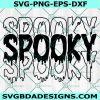 Spooky SVG, Spooky Vibes svg, Ghost Svg, trick or treat Svg, Halloween SVG, Cricut, Digital Download