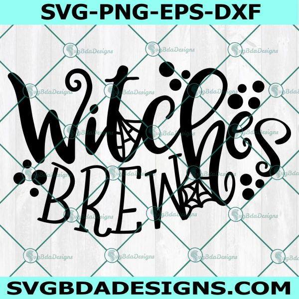 Witches Brew svg, Witches Brew, Witch svg, Halloween svg, Halloween Sign svg,Spooky svg,Cricut, Digital Download