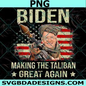Making Taliban Great Again 2021 Png, Joe Biden Taliban Png,Joe Biden Png, Cricut, Digital Download